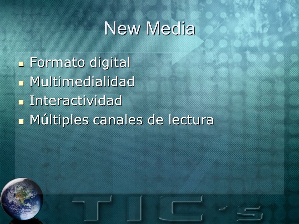 New Media Formato digital Multimedialidad Interactividad