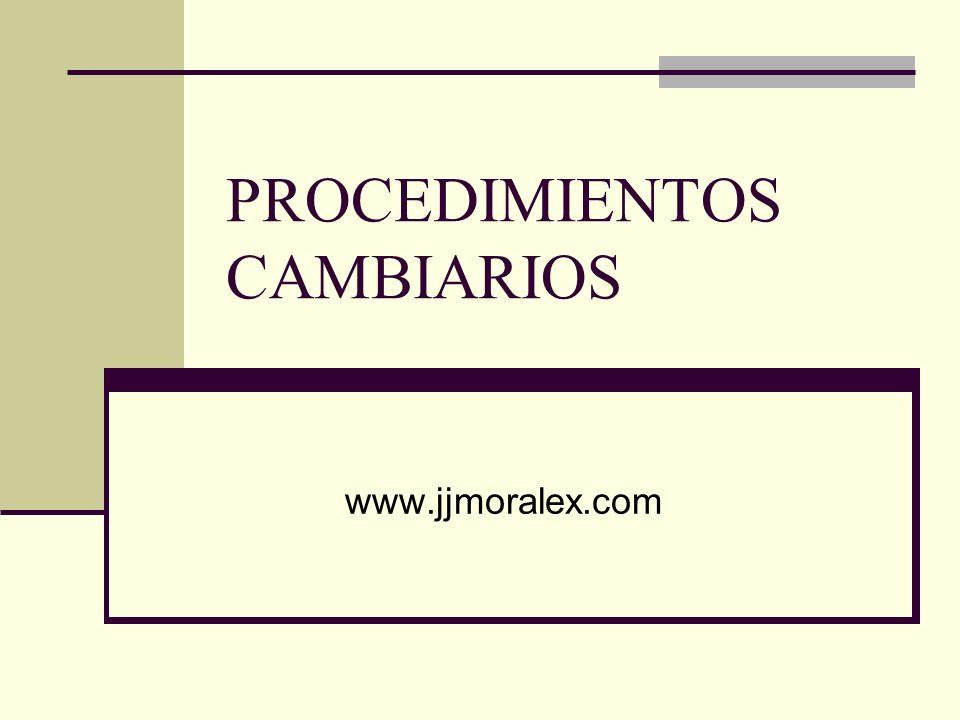 PROCEDIMIENTOS CAMBIARIOS