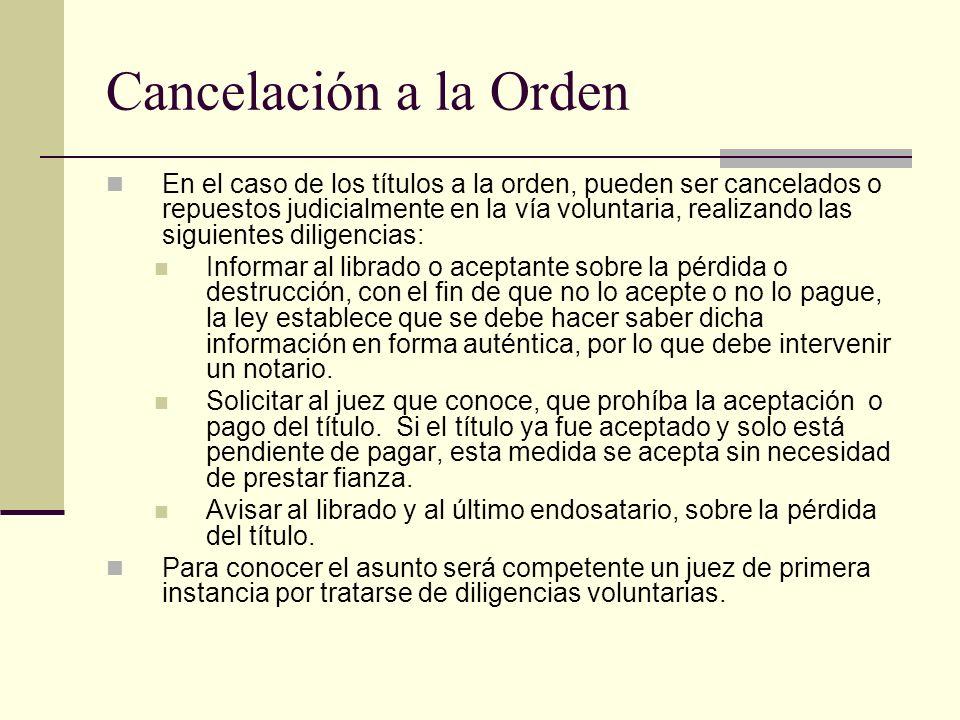 Cancelación a la Orden
