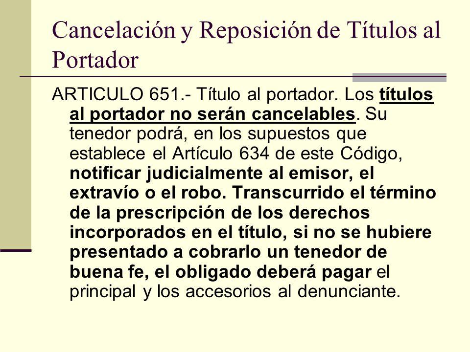 Cancelación y Reposición de Títulos al Portador