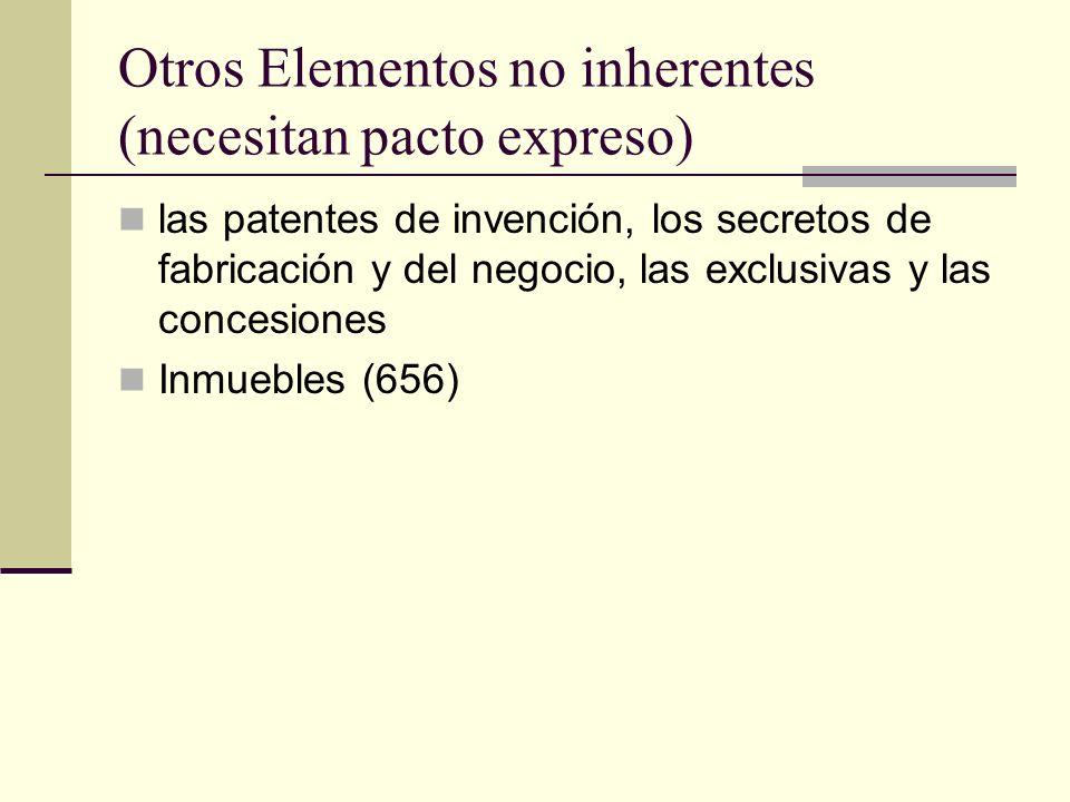 Otros Elementos no inherentes (necesitan pacto expreso)