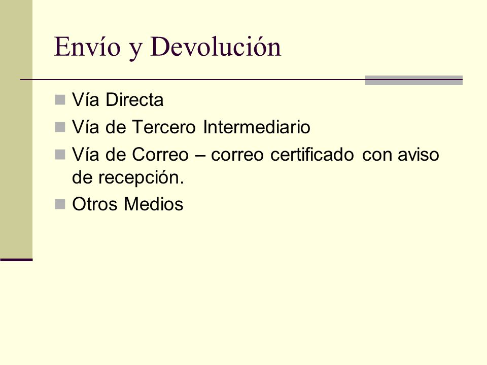 Envío y Devolución Vía Directa Vía de Tercero Intermediario