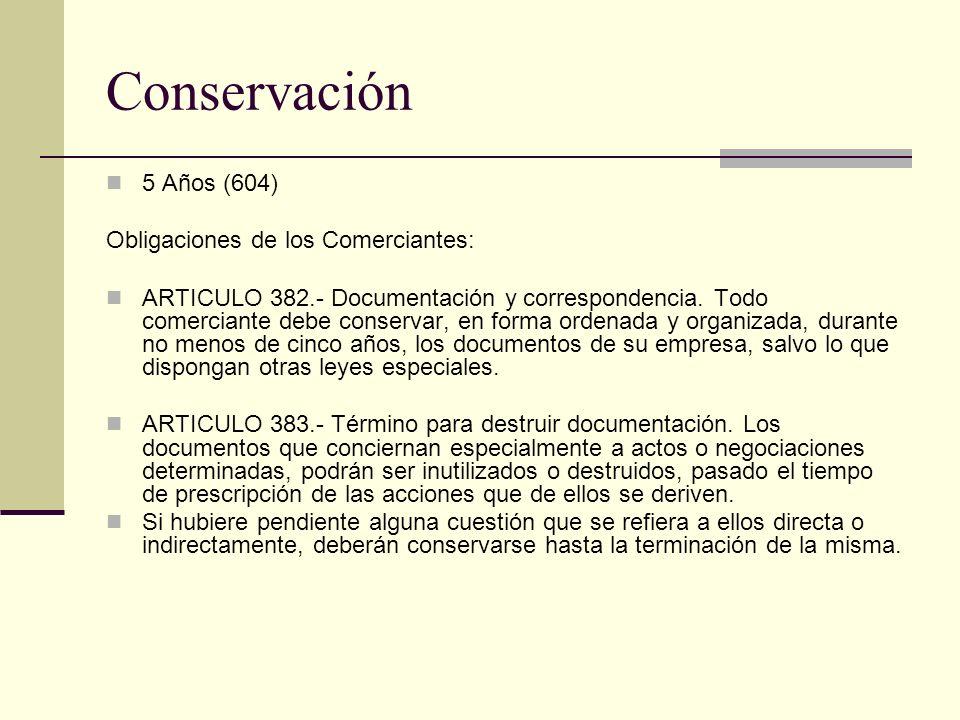 Conservación 5 Años (604) Obligaciones de los Comerciantes: