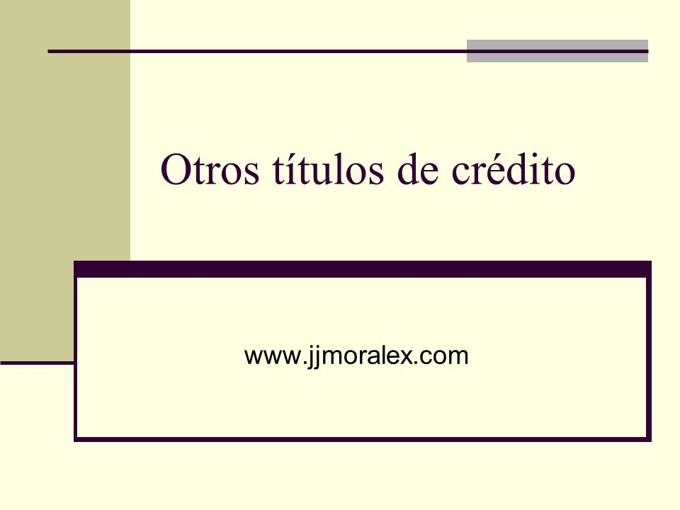 Otros títulos de crédito