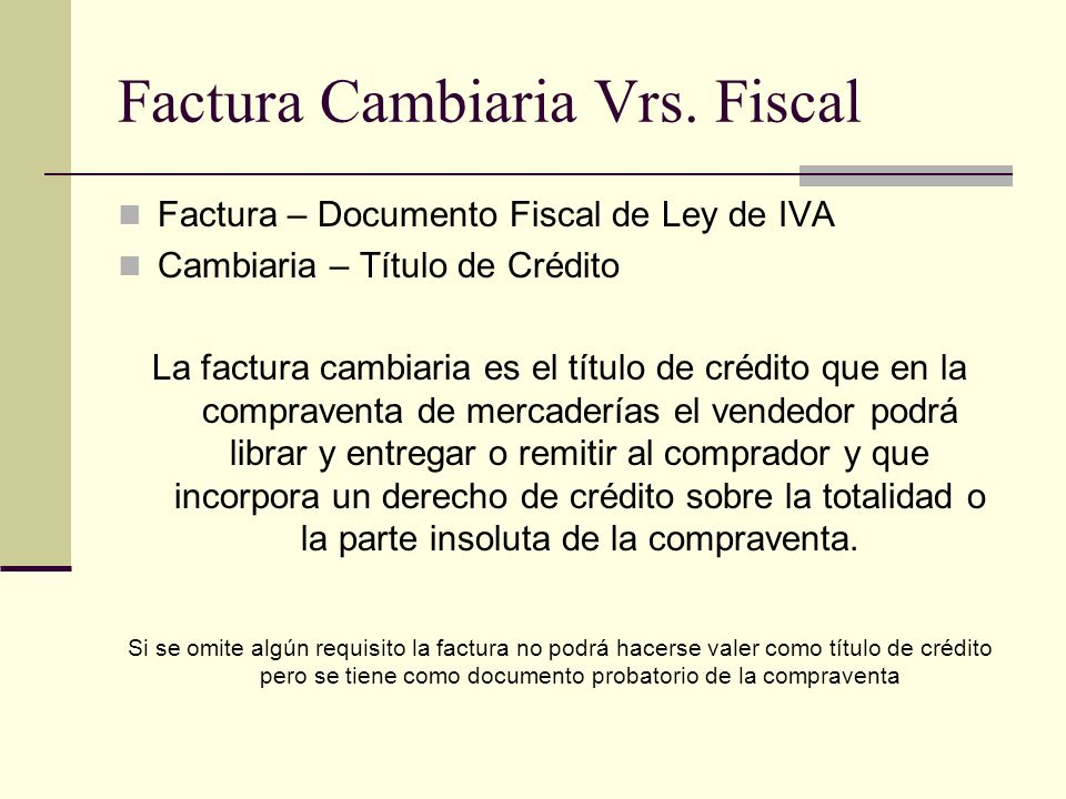 Factura Cambiaria Vrs. Fiscal