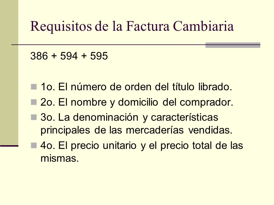 Requisitos de la Factura Cambiaria