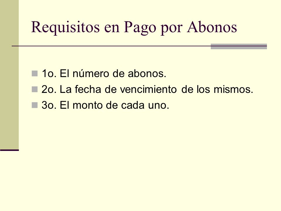 Requisitos en Pago por Abonos
