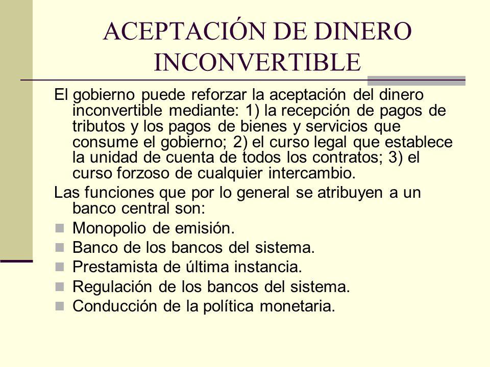 ACEPTACIÓN DE DINERO INCONVERTIBLE