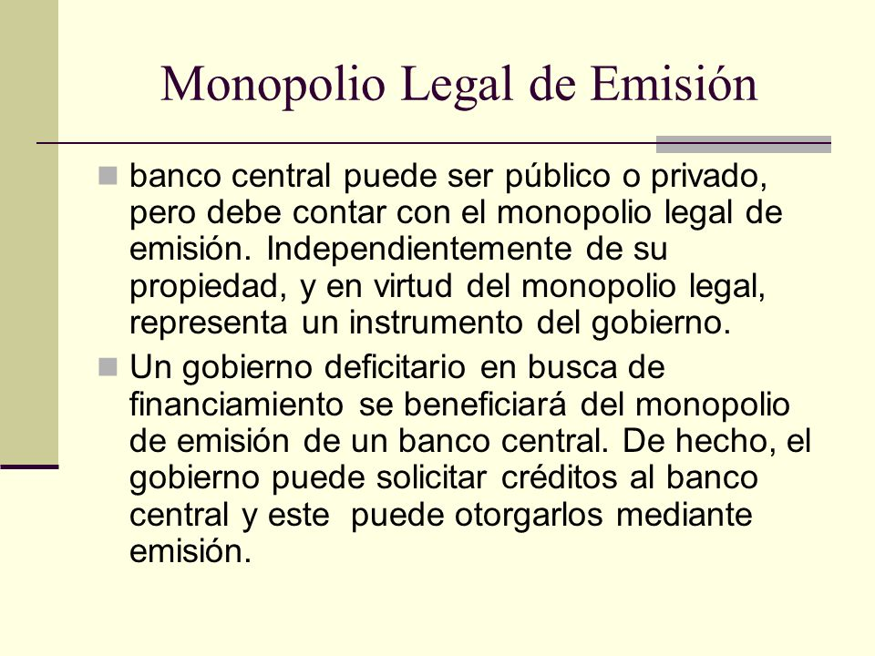 Monopolio Legal de Emisión