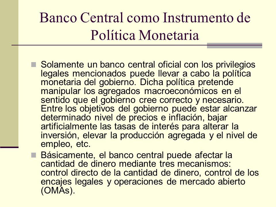 Banco Central como Instrumento de Política Monetaria