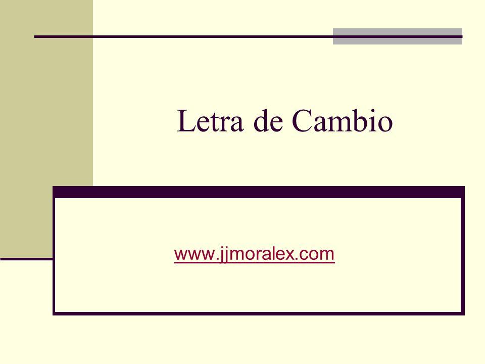 Letra de Cambio www.jjmoralex.com