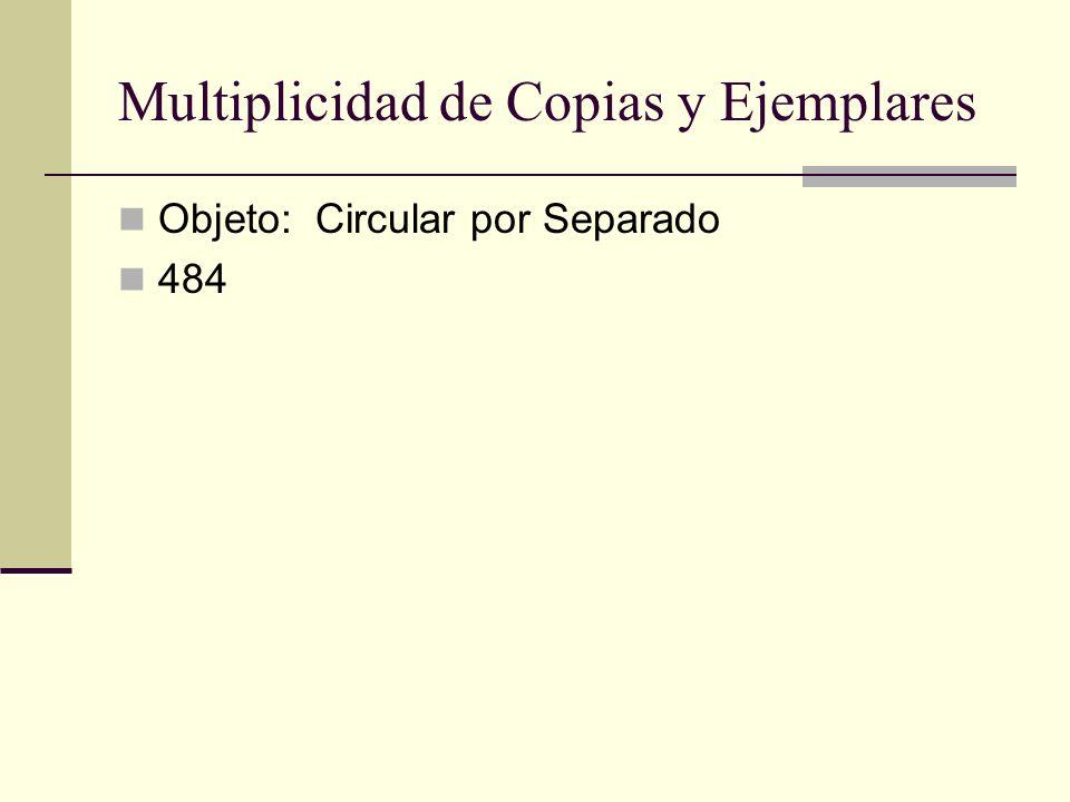 Multiplicidad de Copias y Ejemplares