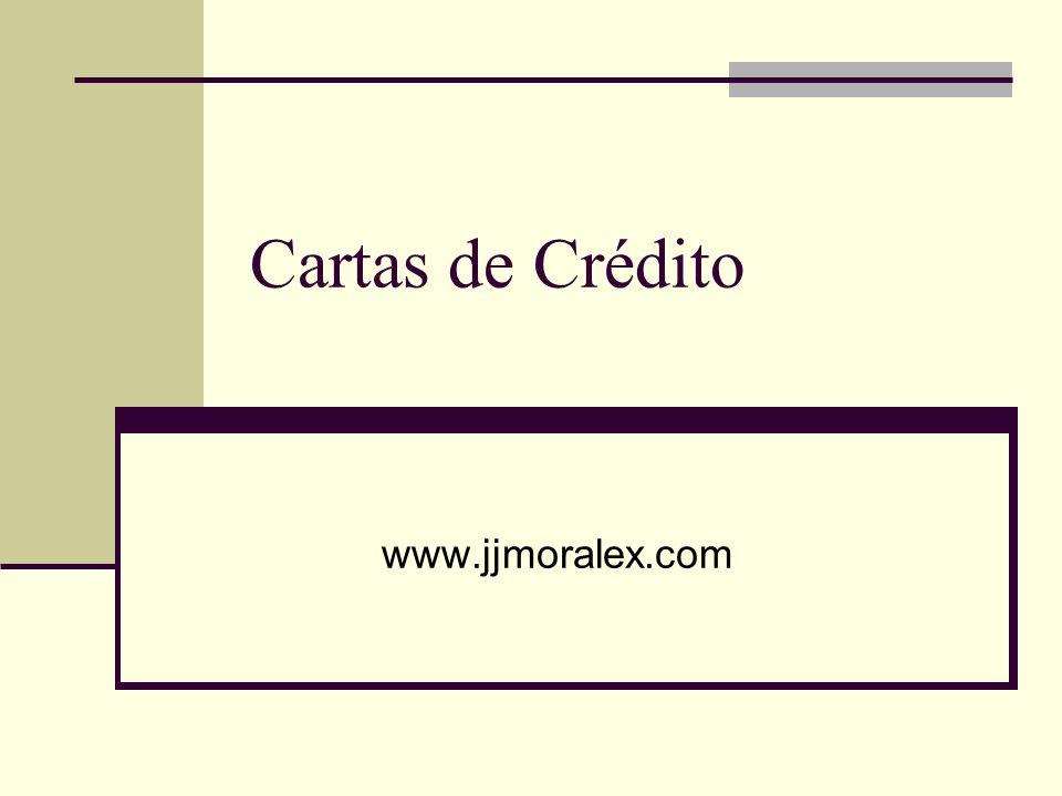 Cartas de Crédito www.jjmoralex.com