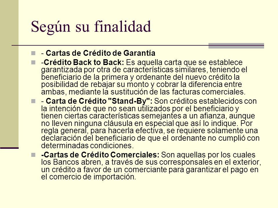 Según su finalidad - Cartas de Crédito de Garantía