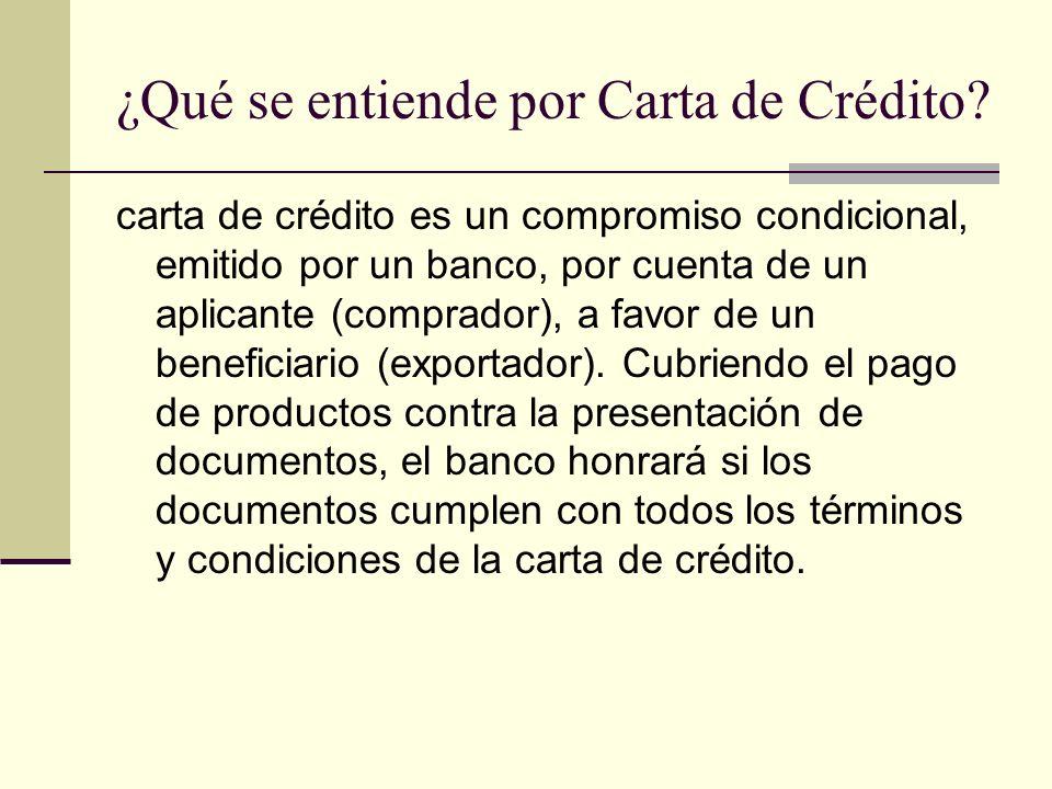 ¿Qué se entiende por Carta de Crédito