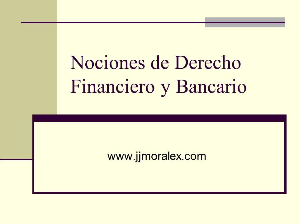 Nociones de Derecho Financiero y Bancario