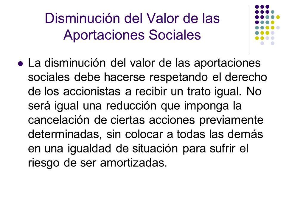 Disminución del Valor de las Aportaciones Sociales