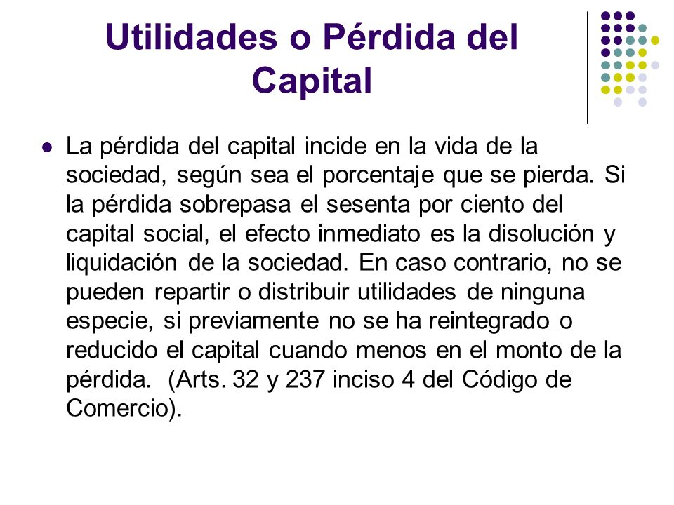 Utilidades o Pérdida del Capital