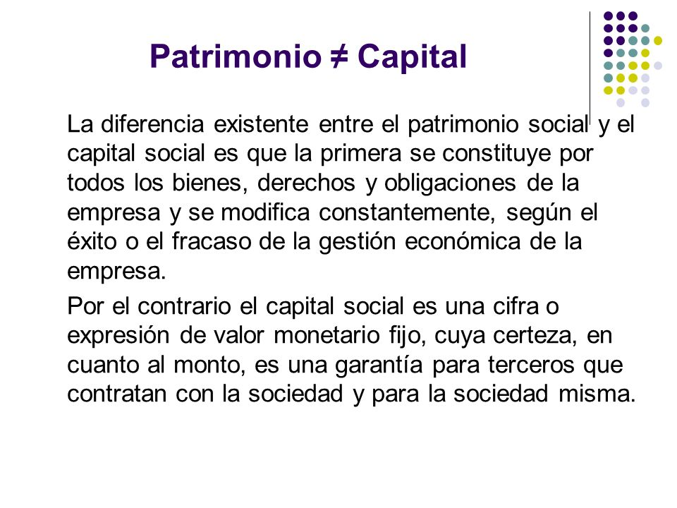 Patrimonio ≠ Capital
