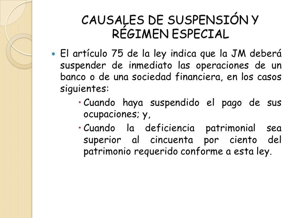 CAUSALES DE SUSPENSIÓN Y RÉGIMEN ESPECIAL