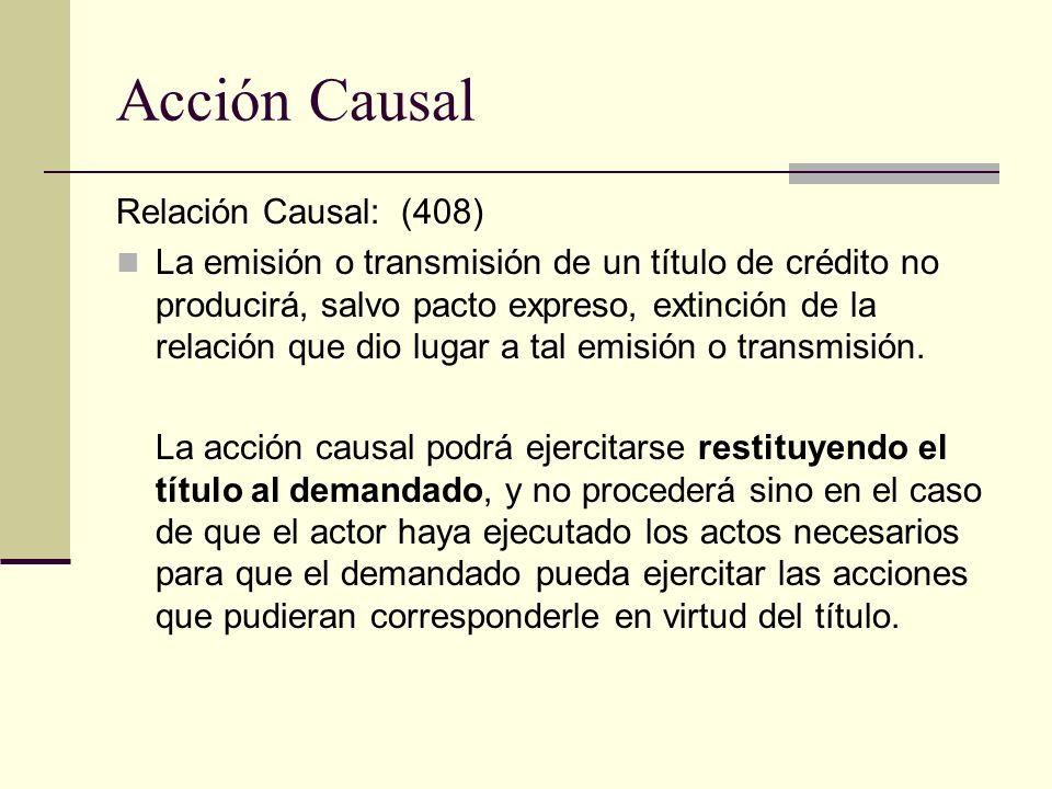 Acción Causal Relación Causal: (408)