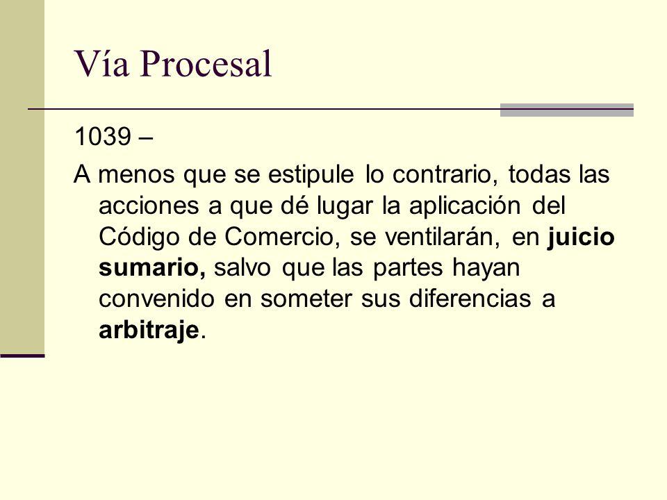 Vía Procesal 1039 –