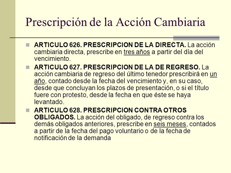 Prescripción de la Acción Cambiaria