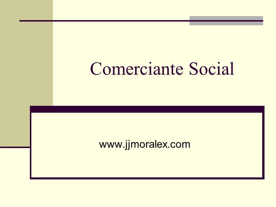 Comerciante Social www.jjmoralex.com