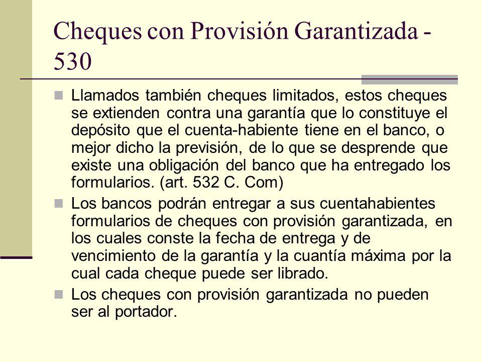 Cheques con Provisión Garantizada - 530