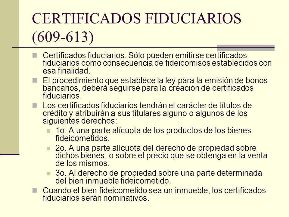 CERTIFICADOS FIDUCIARIOS (609-613)