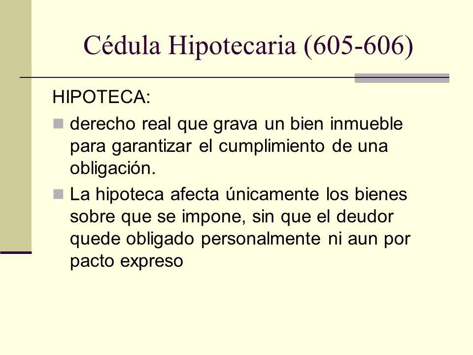 Cédula Hipotecaria (605-606)