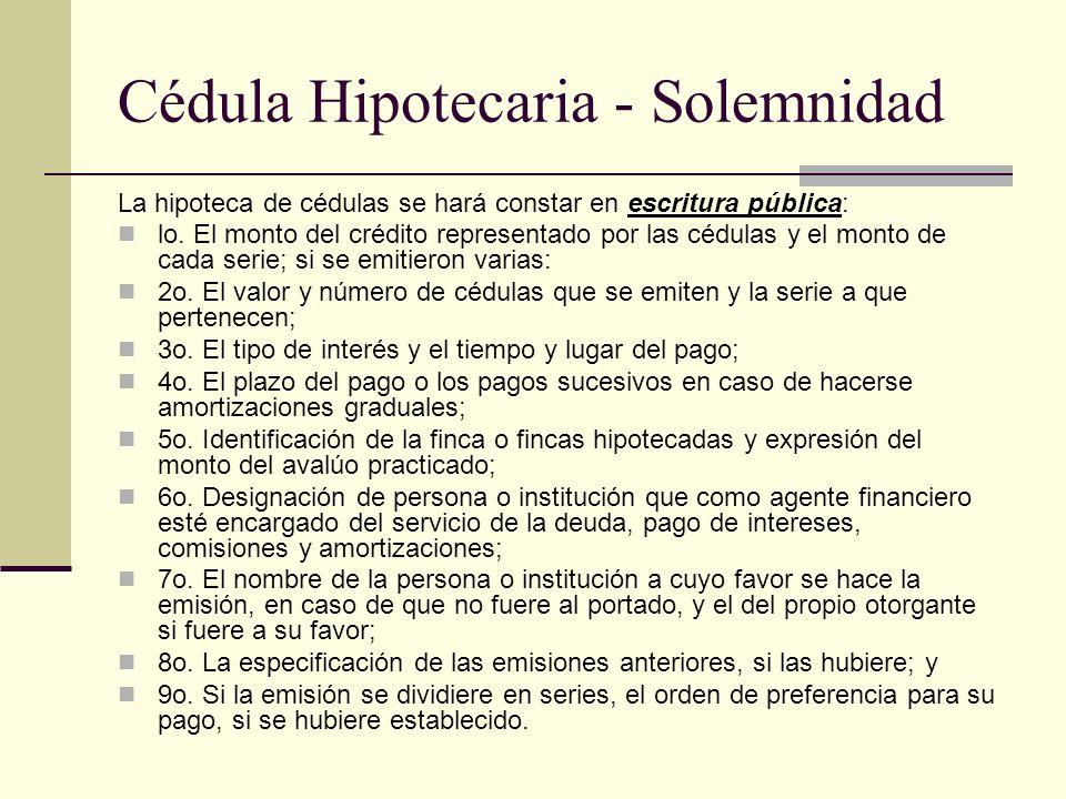 Cédula Hipotecaria - Solemnidad