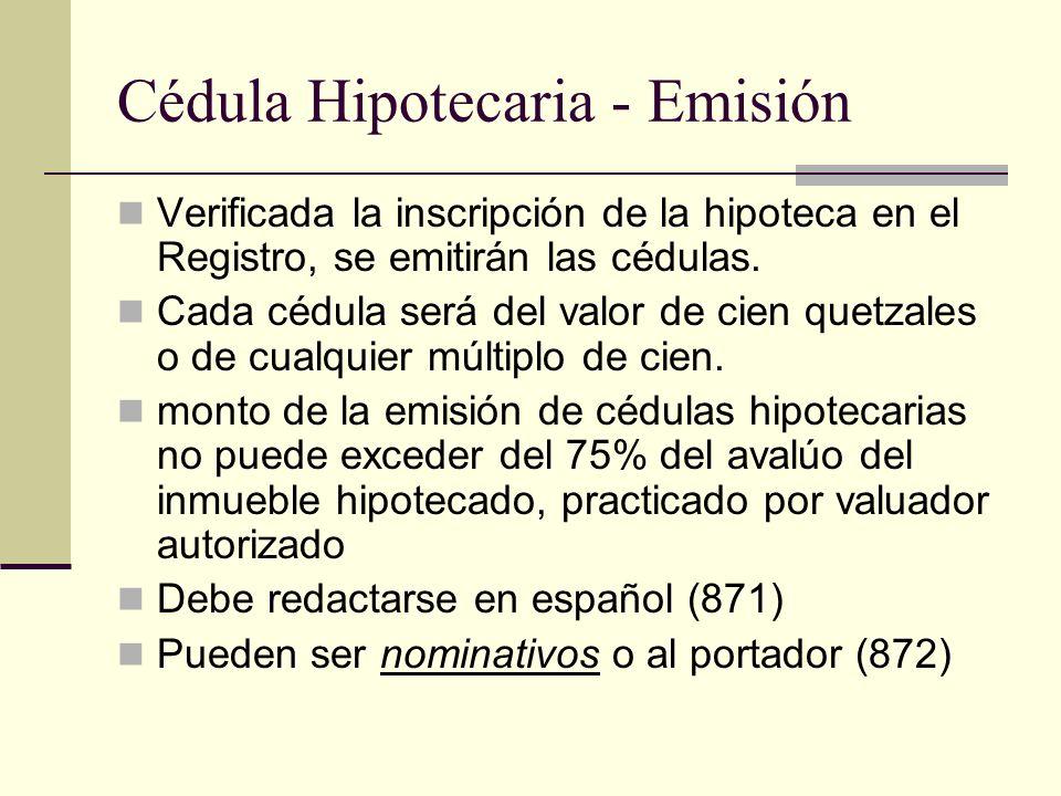 Cédula Hipotecaria - Emisión