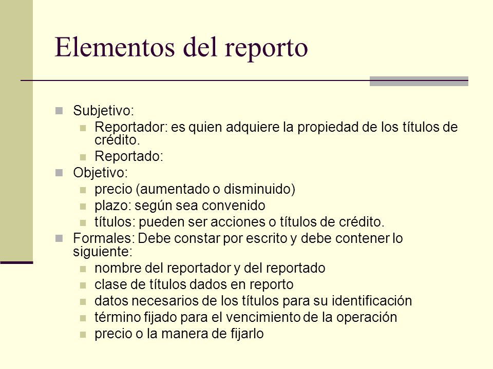 Elementos del reporto Subjetivo: