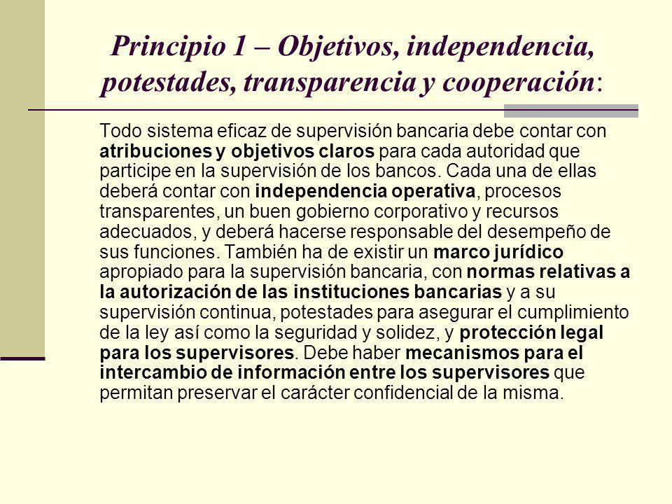 Principio 1 – Objetivos, independencia, potestades, transparencia y cooperación: