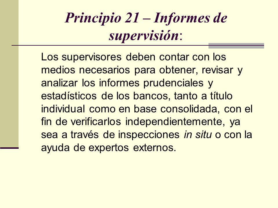 Principio 21 – Informes de supervisión:
