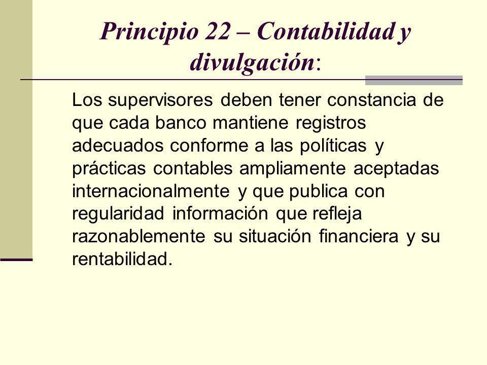 Principio 22 – Contabilidad y divulgación: