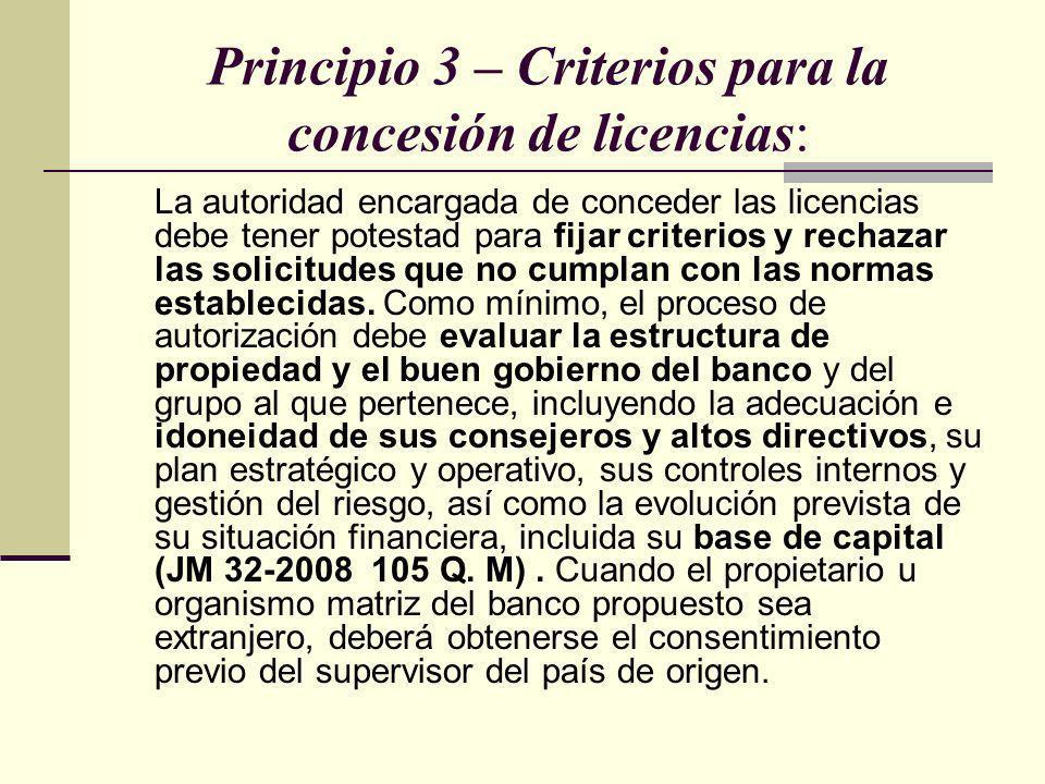Principio 3 – Criterios para la concesión de licencias: