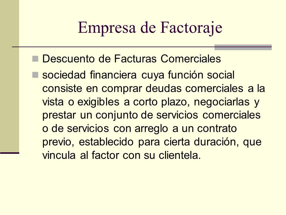 Empresa de Factoraje Descuento de Facturas Comerciales