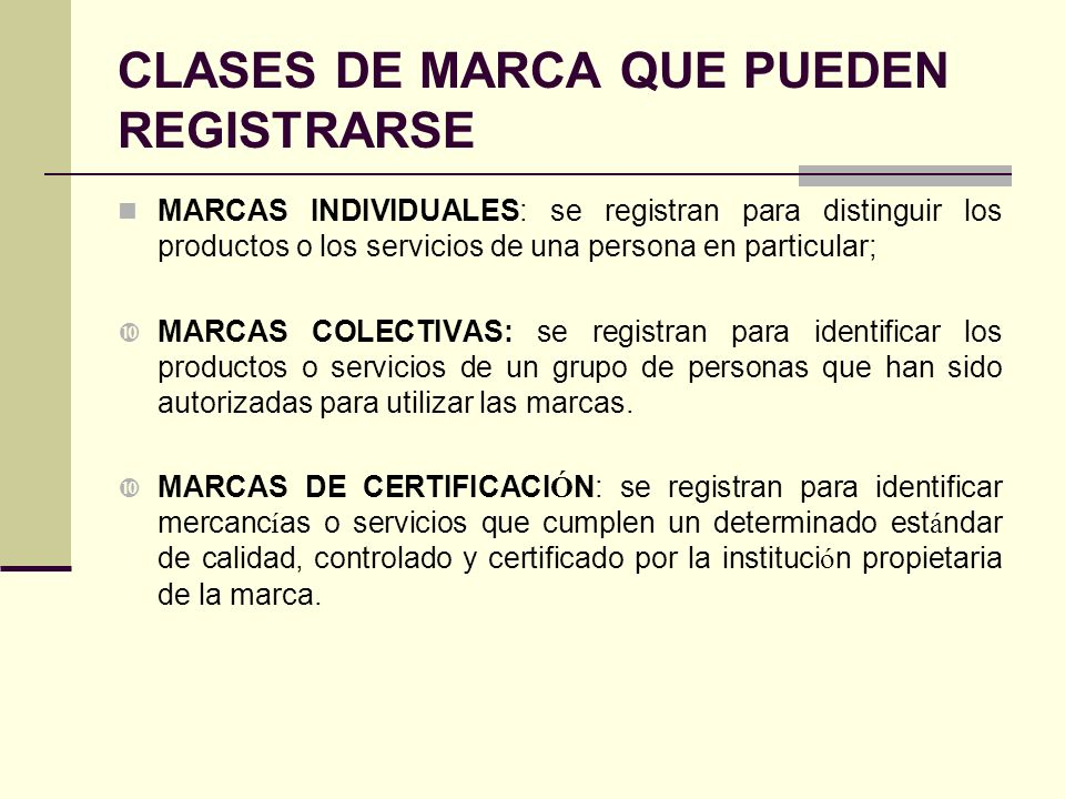 CLASES DE MARCA QUE PUEDEN REGISTRARSE