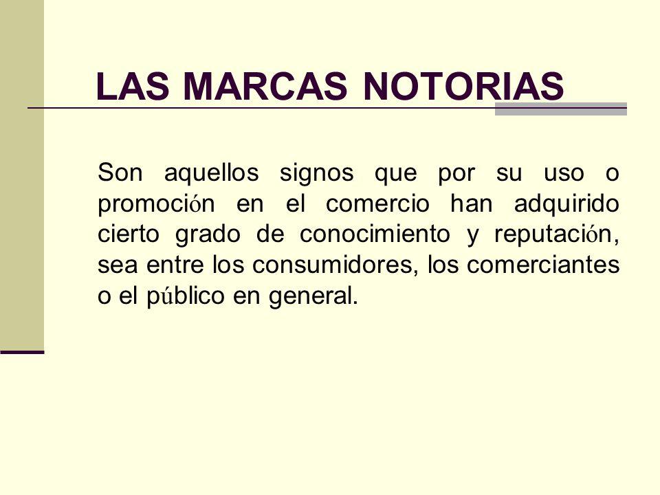 LAS MARCAS NOTORIAS