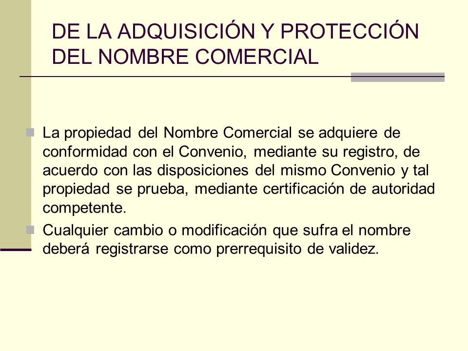 DE LA ADQUISICIÓN Y PROTECCIÓN DEL NOMBRE COMERCIAL