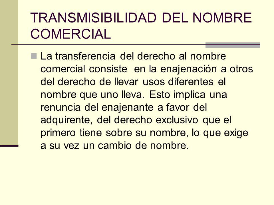 TRANSMISIBILIDAD DEL NOMBRE COMERCIAL