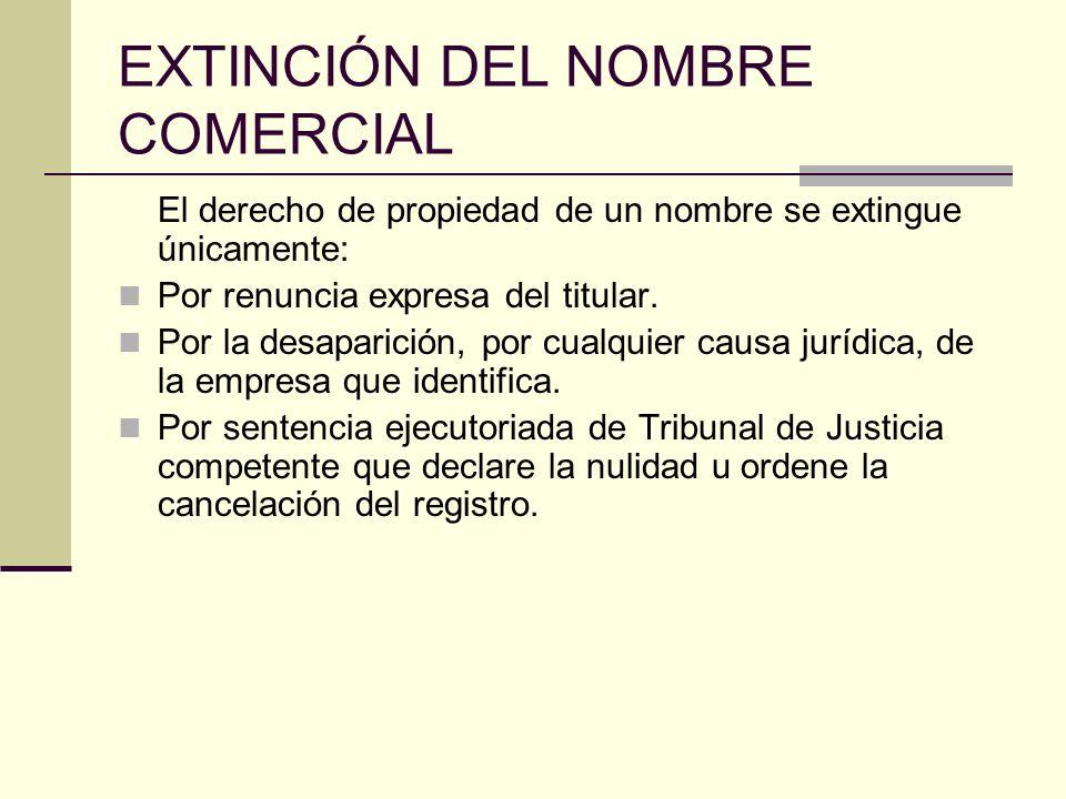 EXTINCIÓN DEL NOMBRE COMERCIAL