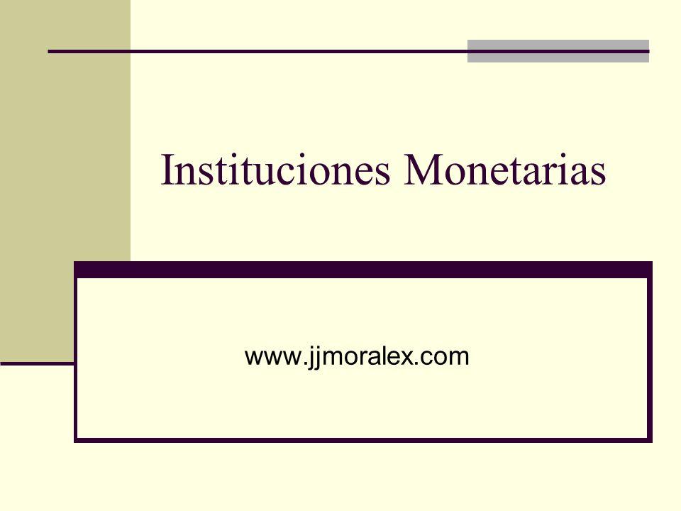 Instituciones Monetarias