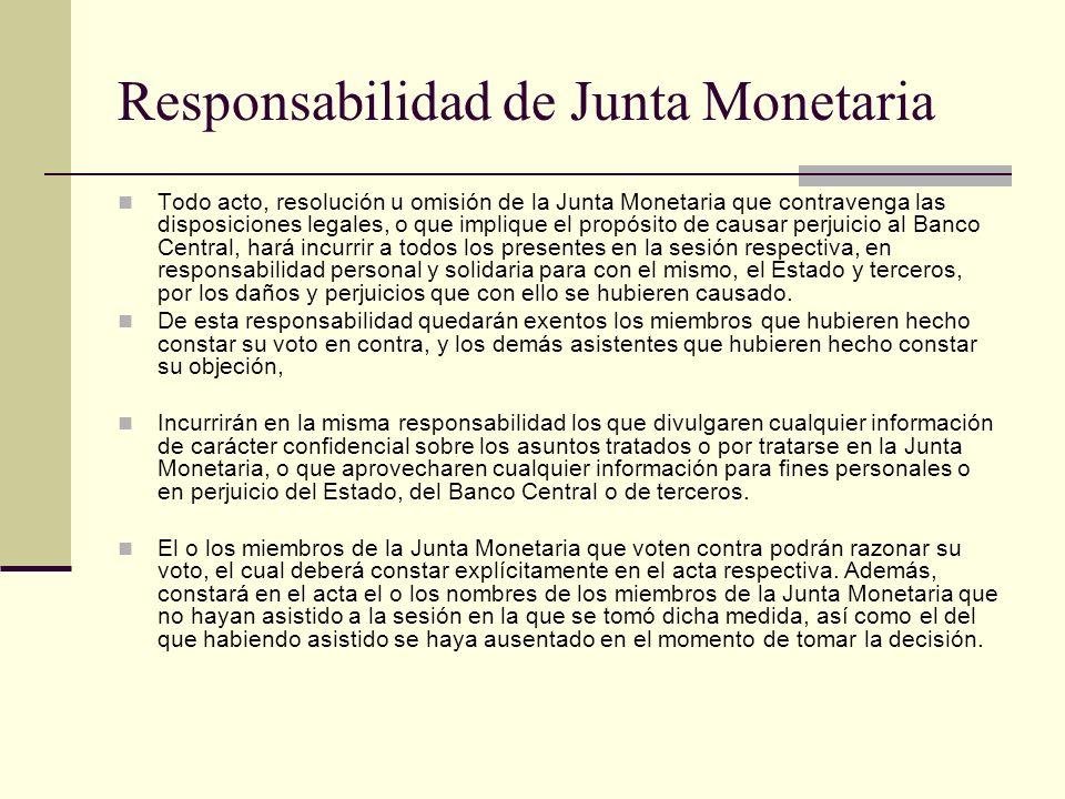 Responsabilidad de Junta Monetaria