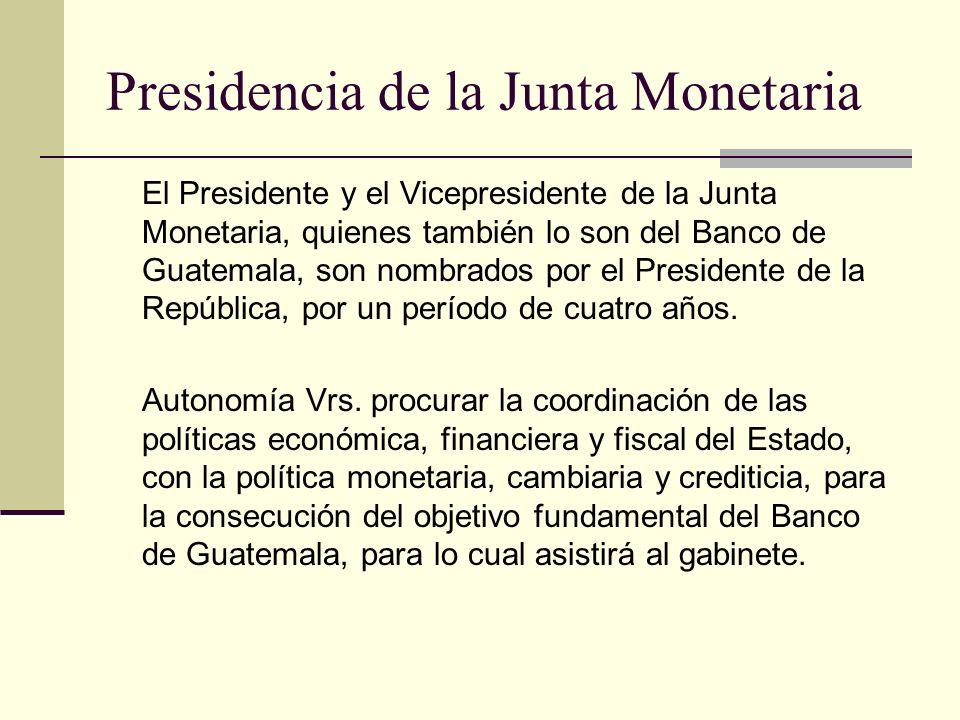 Presidencia de la Junta Monetaria
