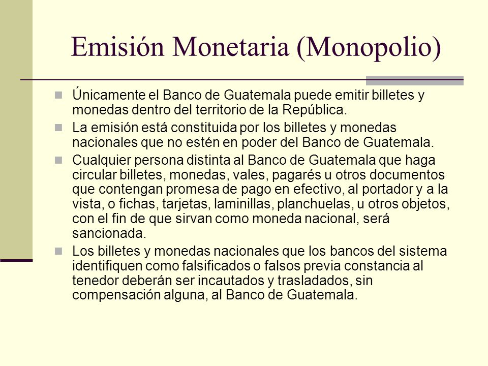 Emisión Monetaria (Monopolio)