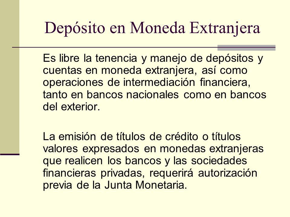 Depósito en Moneda Extranjera