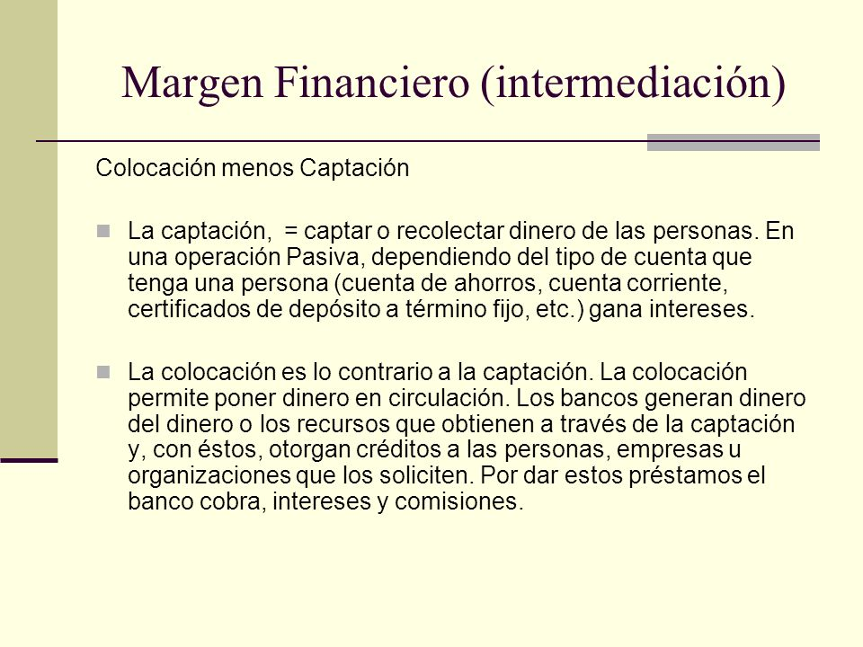 Margen Financiero (intermediación)